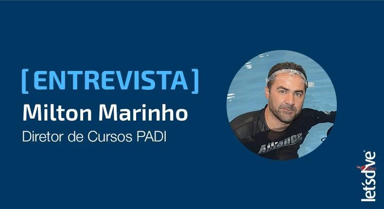 Entrevista de Carreira – Milton Marinho
